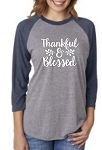Thankful & Blessed Raglan 3/4 New Tri Blend