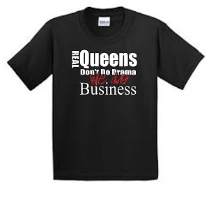 Queens Do Business Short Sleeve Tee